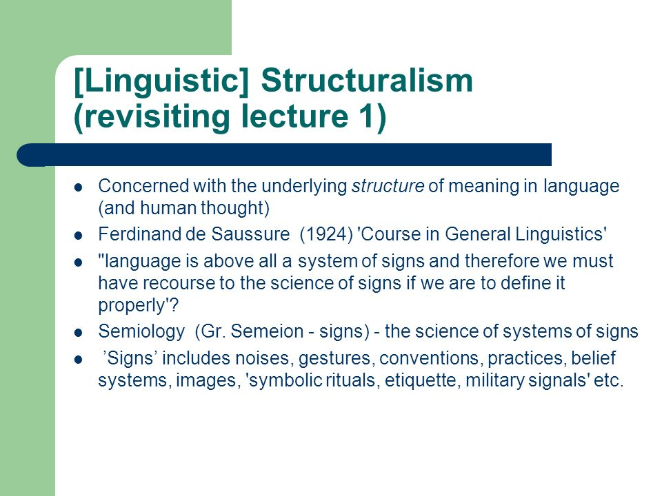 [Linguistic] Structuralism (revisiting lecture 1)